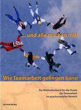 Und alle machen mit! Wie Teamarbeit gelingen kann, m. CD-ROM
