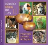 Heilsame Klänge für Tiere, Audio-CD. Tl.2