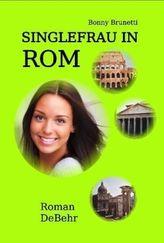 Singlefrau in Rom - nicht lang allein in Italien