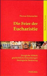 Die Feier der Eucharistie