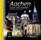 Aachen Sagen und Legenden, 1 Audio-CD