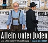 Allein unter Juden: Eine Entdeckungsreise durch Israel, 2 MP3-CDs