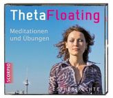 ThetaFloating, Meditationen und Übungen, 1 Audio-CD