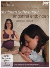 Achtsam schwanger, angstfrei entbinden, 2 DVD u. 2 Audio-CDs