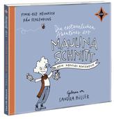 Die erstaunlichen Abenteuer der Maulina Schmitt - Mein kaputtes Königreich, 2 Audio-CDs