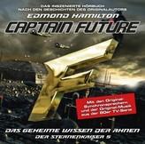 Captain Future - Der Sternenkaiser: Das geheime Wissen der Ahnen, 1 Audio-CD
