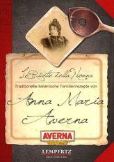 Traditionelle italienische Familienrezepte von Anna Maria Averna