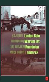 Warum ist Rumänien anders?