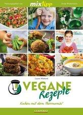 mixtipp: Vegane Rezepte