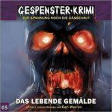 Gespenster-Krimi - Das lebende Gemälde, 1 Audio-CD