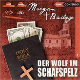 Morgan & Bailey - Der Wolf im Schafspelz, 1 Audio-CD