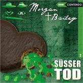 Morgan & Bailey - Süsser Tod, 1 Audio-CD