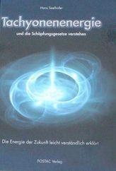 Tachyonenenergie und die Schöpfungsgesetze verstehen