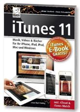 iTunes 11 - Musik, Videos & Bücher für Ihr iPhone, iPad, iPod, Mac und Windows