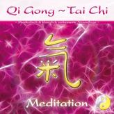 Qi Gong - Tai Chi - Meditation,1 Audio-CD