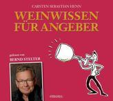 Weinwissen für Angeber, 3 Audio-CDs