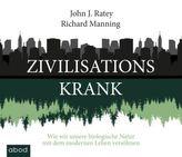 Zivilisationskrank,  Audio-CD
