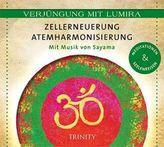 Zellerneuerung - Atemharmonisierung, 1 Audio-CD