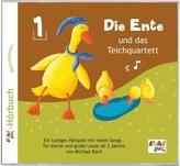Die Ente und das Teichquartett, 1 Audio-CD. Folge.1