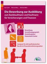 Die Bewerbung zur Ausbildung zum Bankkaufmann und Kaufmann für Versicherungen und Finanzen