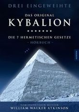 Kybalion - Die 7 hermetischen Gesetze, 4 Audio-CDs