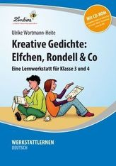 Kreative Gedichte: Elfchen, Rondell & Co, m. CD-ROM