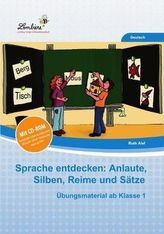 Sprache entdecken: Anlaute, Silben, Reime und Sätze, m. CD-ROM