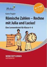 Römische Zahlen - Rechne mit Julia und Lucius!, m. CD-ROM