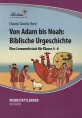 Von Adam bis Noah: Biblische Urgeschichte