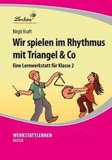 Wir spielen im Rhythmus mit Triangel & Co