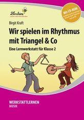 Wir spielen im Rhythmus mit Triangel & Co, m. CD-ROM