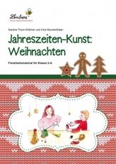Jahreszeiten-Kunst: Weihnachten, m. CD-ROM