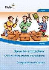 Sprache entdecken: Artikelverwendung und Pluralbildung