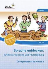 Sprache entdecken: Artikelverwendung und Pluralbildung, m. CD-ROM
