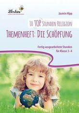 10 top Stunden Religion: Themenheft: Die Schöpfung
