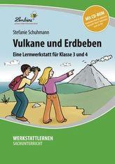 Vulkane und Erdbeben, m. CD-ROM