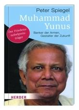 Muhammad Yunus - Banker der Armen, Gestalter der Zukunft