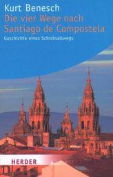 Die vier Wege nach Santiago de Compostela