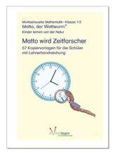 Klasse 1/2: Matto wird Zeitforscher