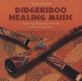 Didgeridoo Healing Music, 1 Audio-CD