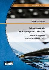 Intransparente Personengesellschaften: Besteuerung nach deutschem Steuerrecht