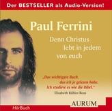 Denn Christus lebt in jedem von euch, 4 Audio-CDs