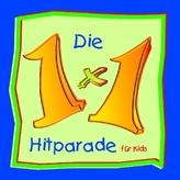 Die 1x1 Hitparade für Kids, 1 Audio-CD