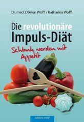 Die revolutionäre Impuls-Diät