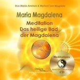 Maria Magdalena - Das heilende, heilige Bad der Magdalena, 1 Audio-CD