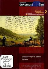 Epochenumbruch 1800, 2 DVDs. Tl.2