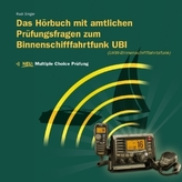 Hörbuch mit amtlichen Prüfungsfragen Binnenschifffahrtsfunk UBI (UKW-Binnenschifffahrtsfunk), Audio-CD