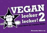 Vegan lecker lecker!. Bd.2