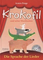 Krokofil und seine Musikanten, Die Sprache der Lieder, m. Audio-CD
