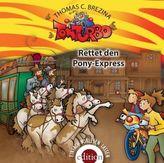 Tom Turbo - Rettet den Pony-Express, 1 Audio-CD
